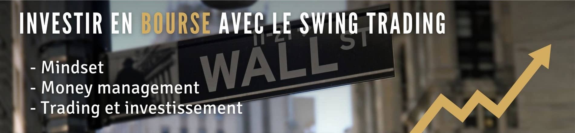Le swing trading ultra rentable avec swingbourse.com